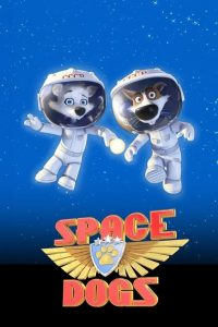 "Plakat von ""Space Dogs"""
